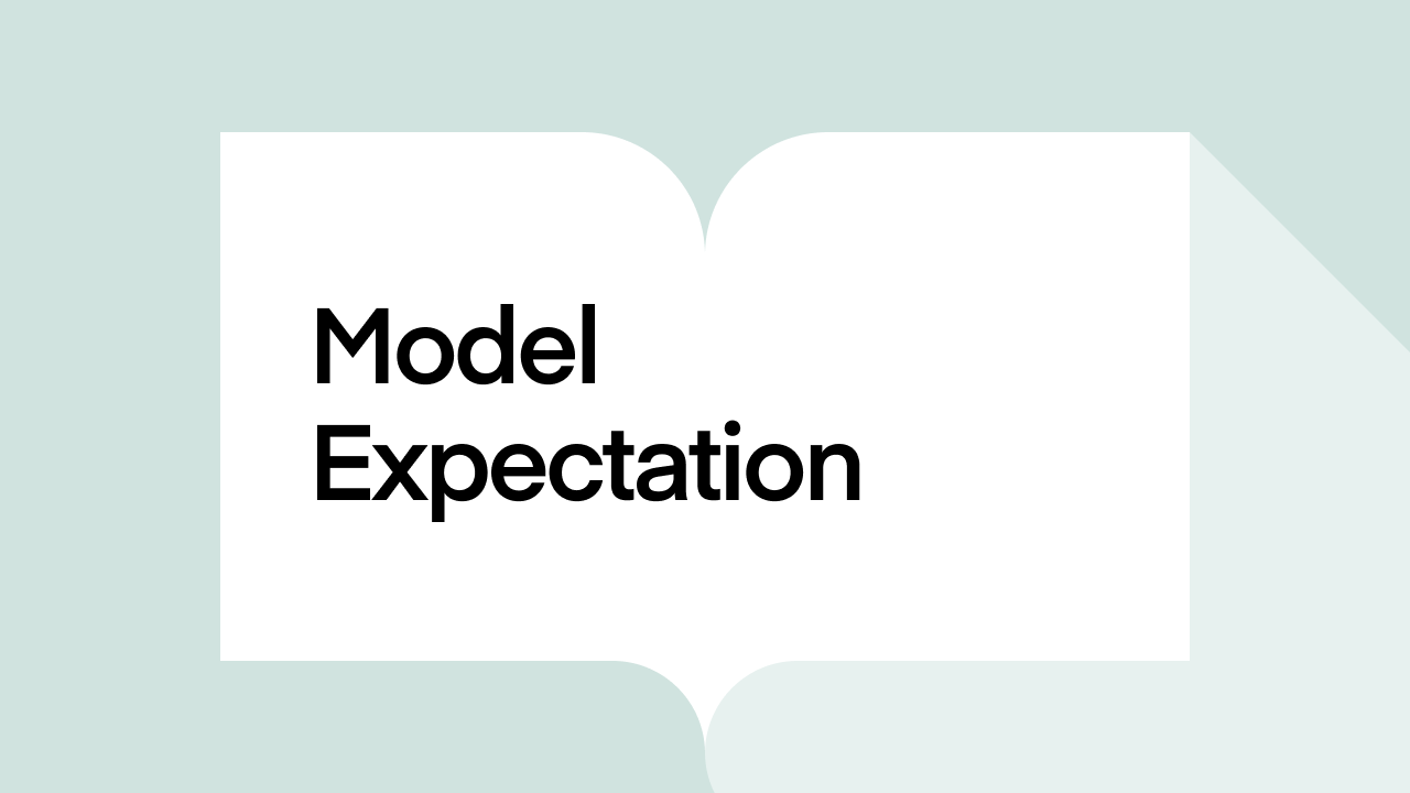 What is Model Expectation?