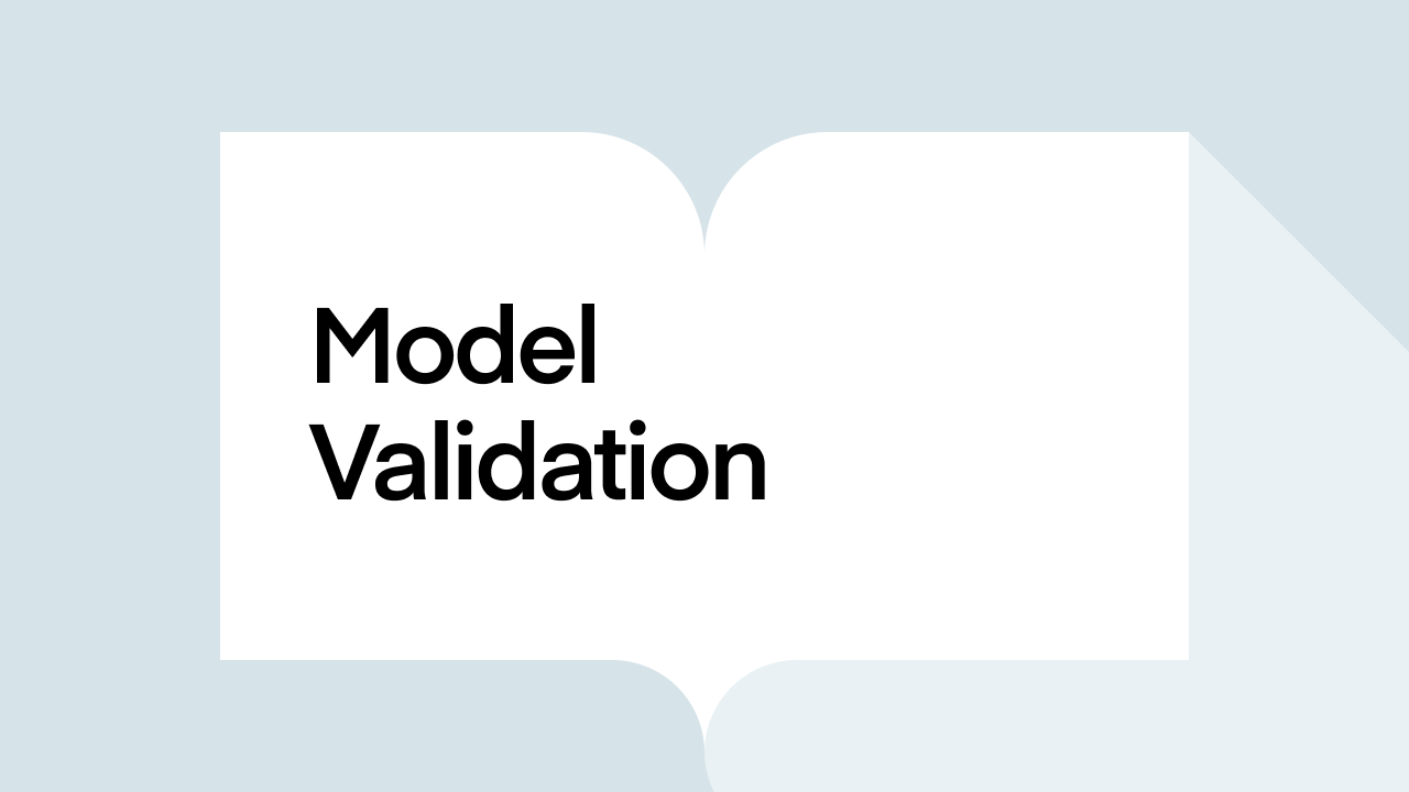 What is Model Validation?
