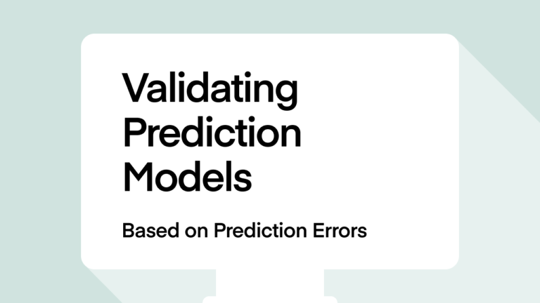 Validating Prediction Models (based on prediction errors)