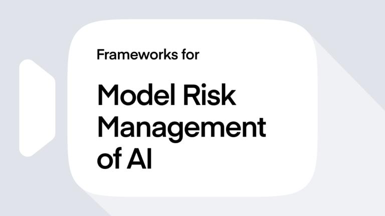 Frameworks for Model Risk Management of AI