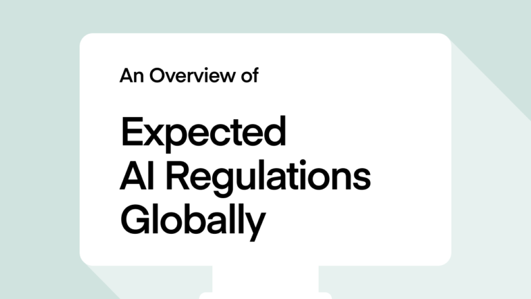 An Overview of Expected AI Regulations Globally
