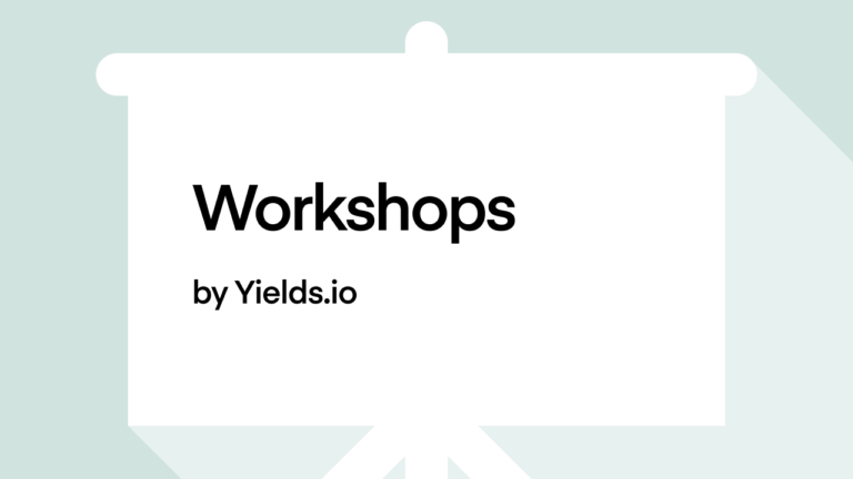 Workshops by Yields.io