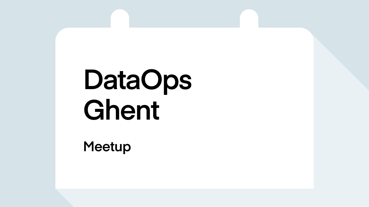 "DataOps Ghent Meetup – ""Monitoring Data Quality"""