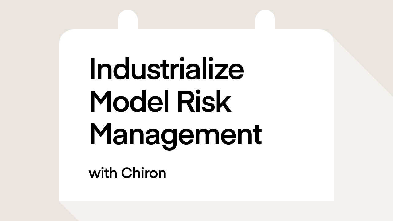 Industrialize Model Risk Management with Chiron