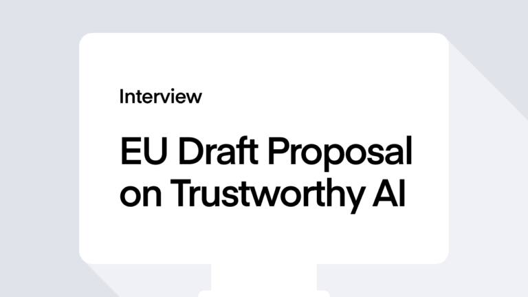 Interview EU Draft Proposal on Trustworthy AI