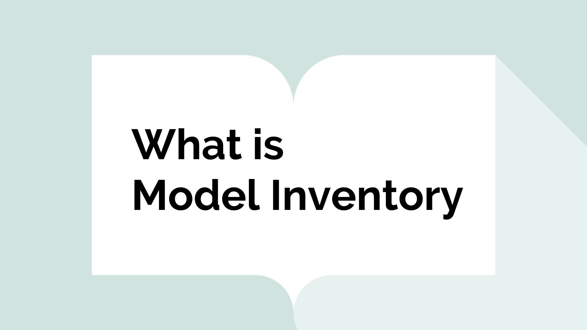 What is Model Inventory?